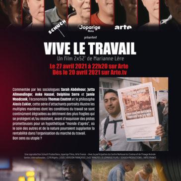 """Diffusion du film documentaire """"Vive le travail""""sur Arte"""